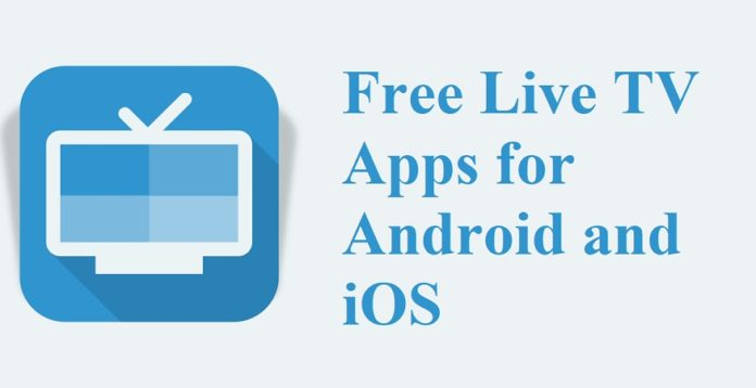Best Free Live TV Apps for Android and iOS